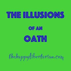 Illusions of an Oath