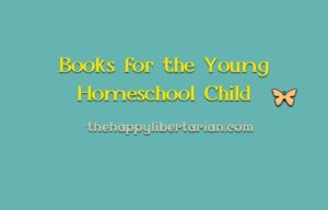 Books for the Young Homeschool Child