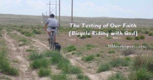 The Tesing of Our Faith